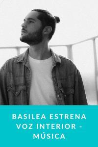 Basilea estrena Voz Interior - Música