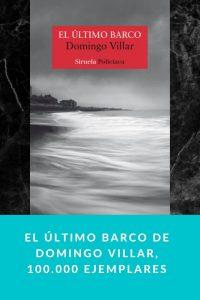 El último barco de Domingo Villar, 100.000 ejemplares