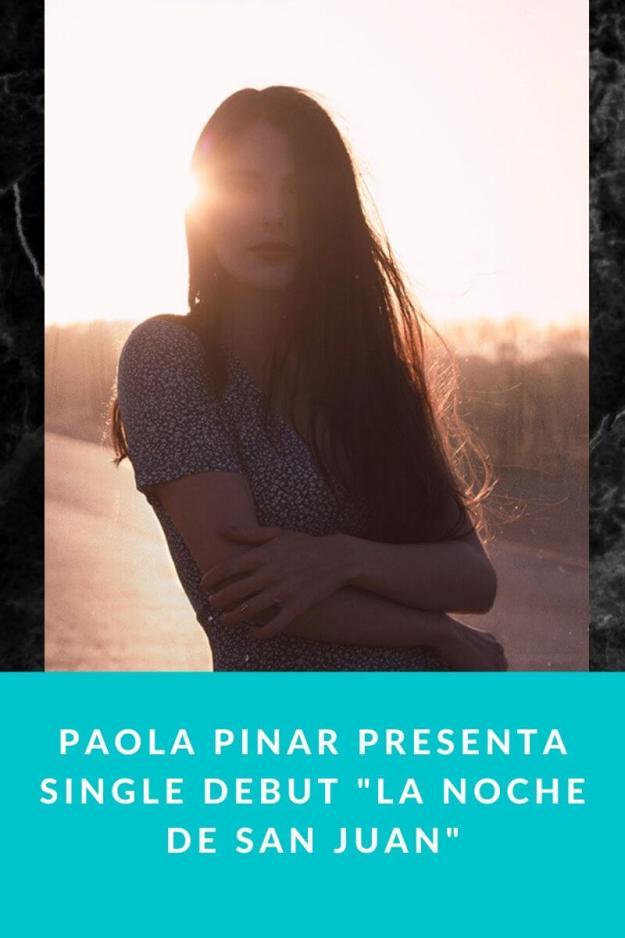 Paola Pinar presenta single debut «La Noche de San Juan»