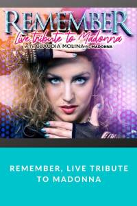 REMEMBER, live tribute to Madonna