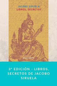 3ª edición - Libros, secretos de Jacobo Siruela