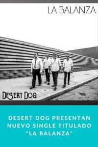"Desert Dog presentan nuevo single titulado ""La Balanza"""