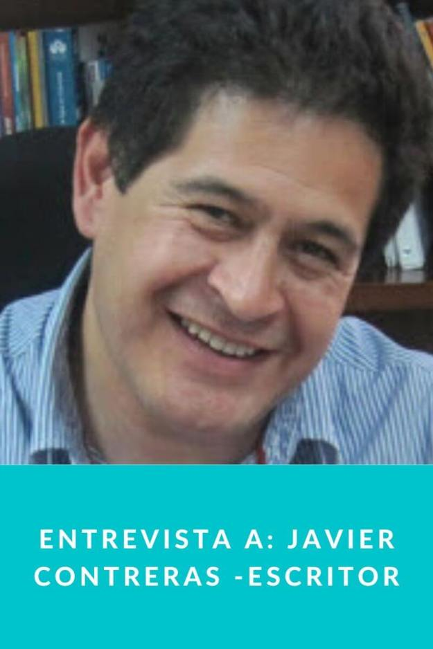 Entrevista a Javier Contreras – Escritor