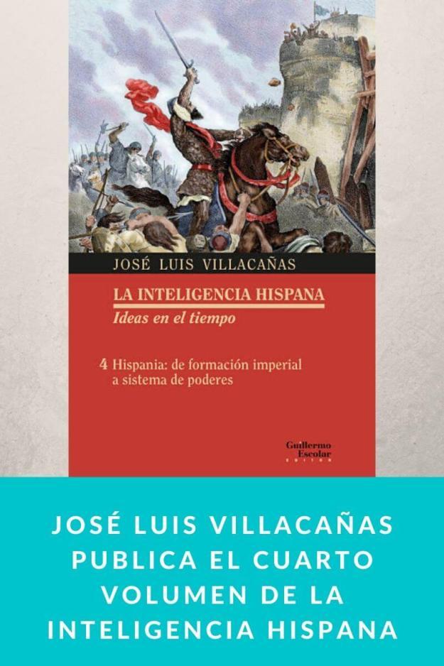 José Luis Villacañas publica el cuarto volumen de La inteligencia hispana