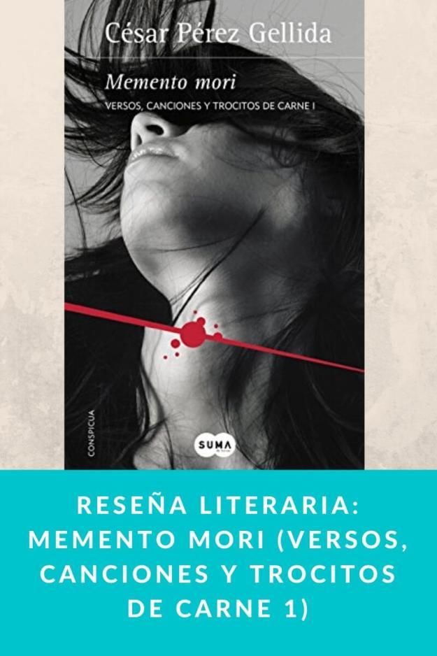 Reseña literaria: Memento mori (Versos, canciones y trocitos de carne 1)
