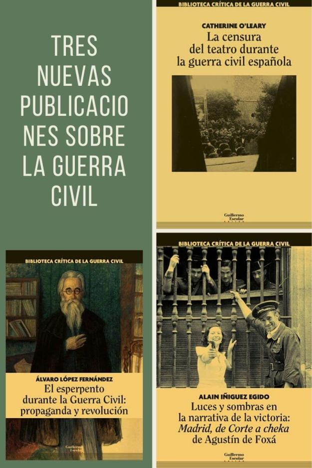 Tres nuevas publicaciones sobre la Guerra Civil