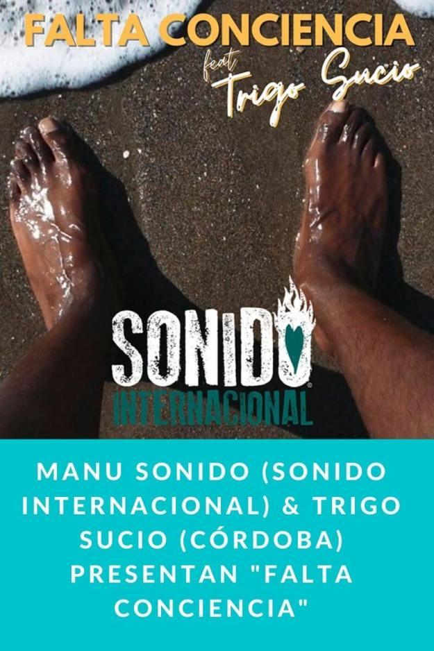Manu Sonido (Sonido Internacional) & Trigo Sucio (Córdoba) presentan «Falta Conciencia»