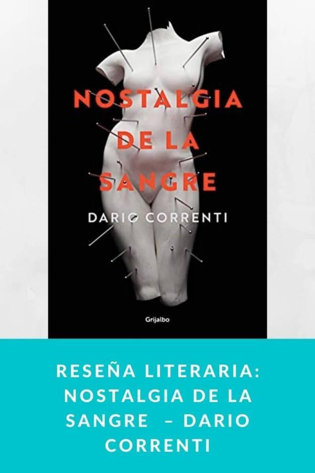 Reseña literaria: Nostalgia de la sangre  – Dario Correnti