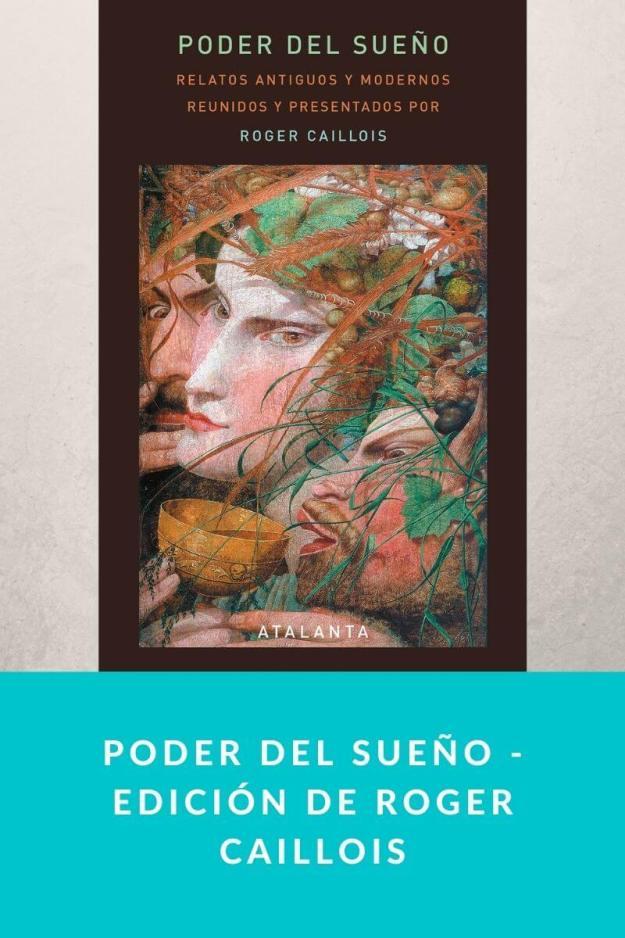 Poder del sueño – Edición de Roger Caillois