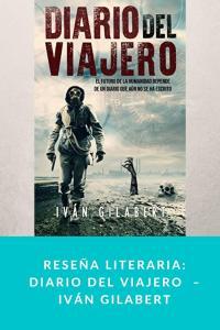 Reseña literaria: Diario del Viajero  – Iván Gilabert