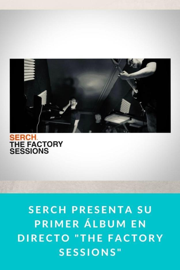 Serch presenta su primer álbum en directo «The Factory Sessions»