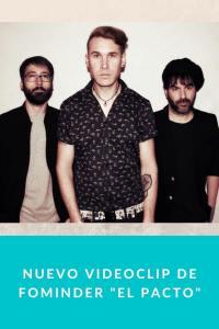 """Nuevo videoclip de Fominder """"El Pacto"""""""