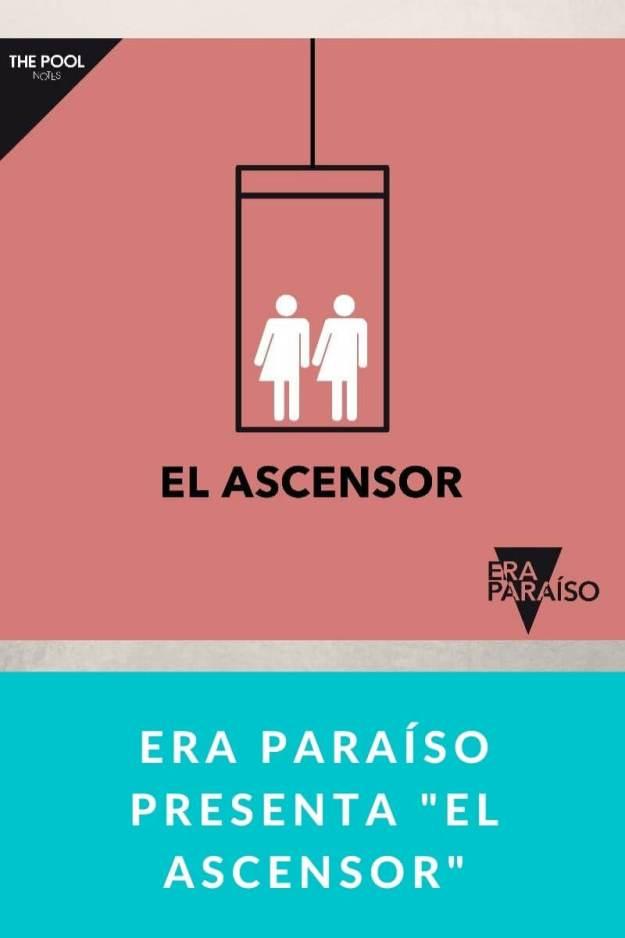 Era Paraíso presenta «El ascensor»