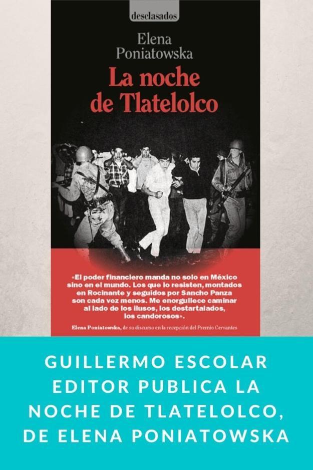 Guillermo Escolar Editor publica La noche de Tlatelolco, de Elena Poniatowska