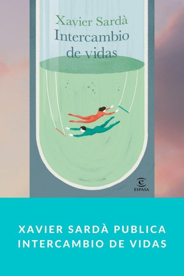 Xavier Sardà publica Intercambio de vidas