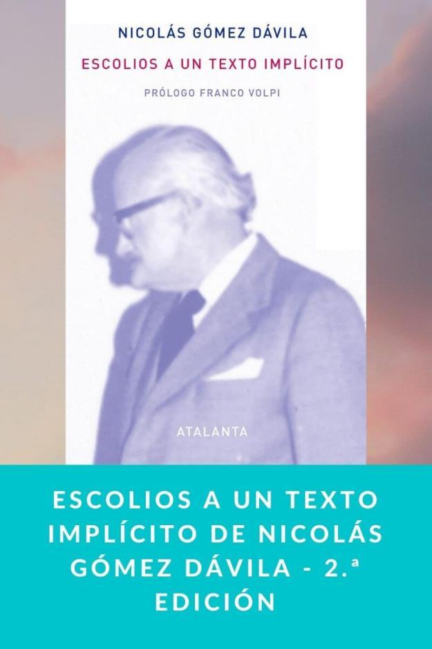 Escolios a un texto implícito de Nicolás Gómez Dávila – 2.ª edición