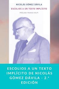 Escolios a un texto implícito de Nicolás Gómez Dávila - 2.ª edición