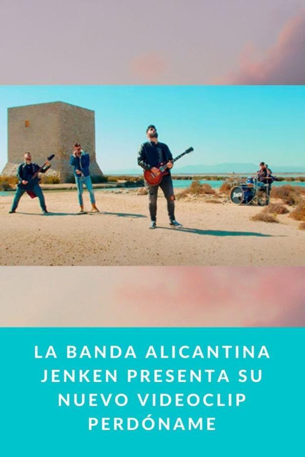 La banda alicantina Jenken presenta su nuevo videoclip Perdóname