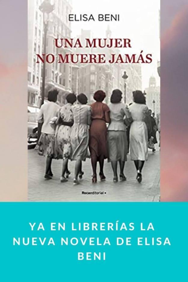 Ya en librerías la nueva novela de Elisa Beni