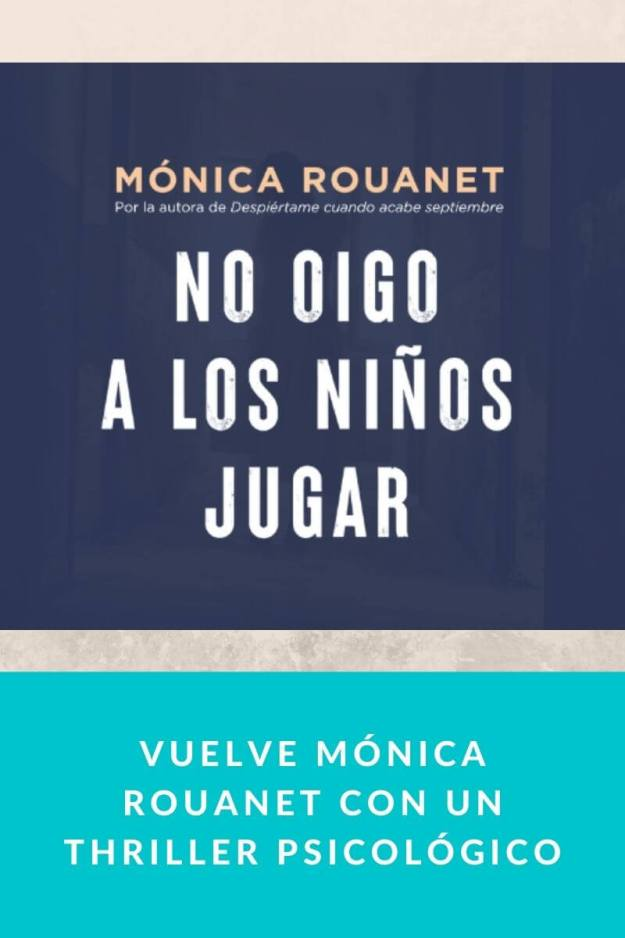 Vuelve Mónica Rouanet con un thriller psicológico