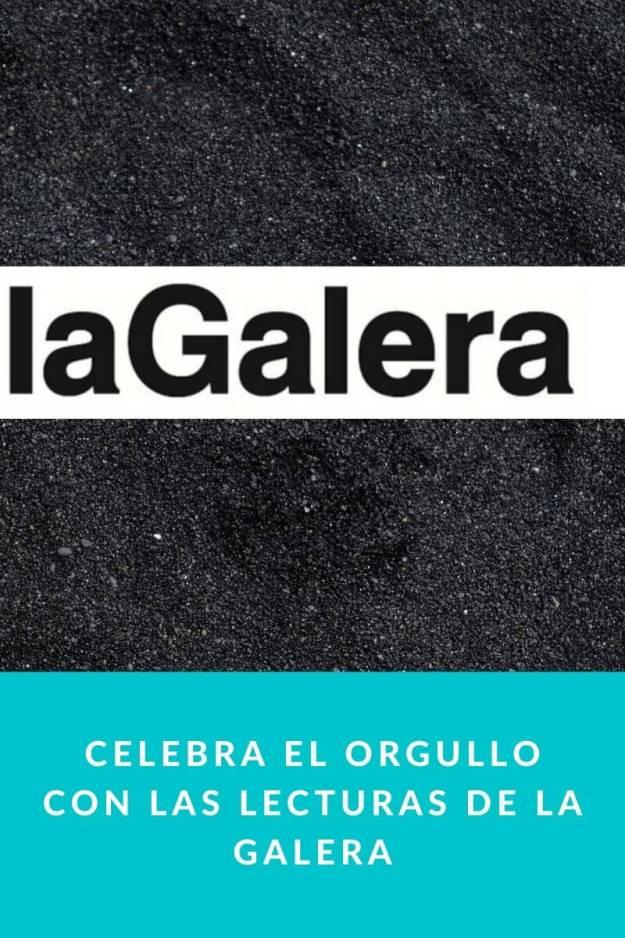 Celebra el Orgullo con las lecturas de La Galera