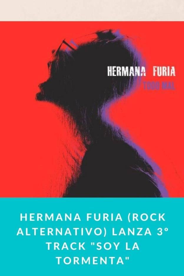 Hermana Furia (rock alternativo) lanza 3º track «Soy la tormenta»