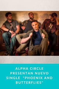 "ALPHA CIRCLE presentan nuevo single  ""Phoenix and Butterflies"""