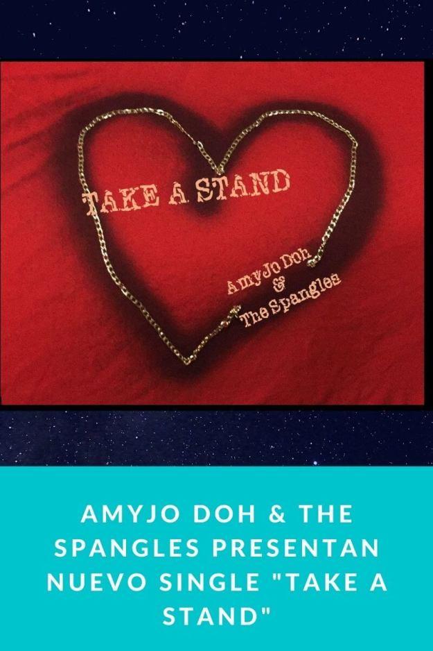 AMYJO DOH & THE SPANGLES presentan nuevo single «Take a stand»