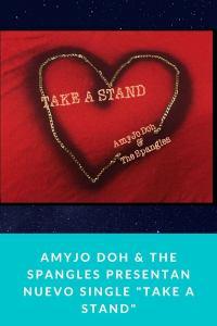 "AMYJO DOH & THE SPANGLES presentan nuevo single ""Take a stand"""