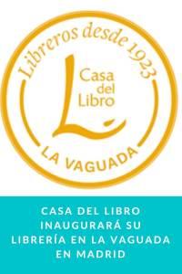 Casa del Libro inaugurará su librería en La Vaguada en Madrid