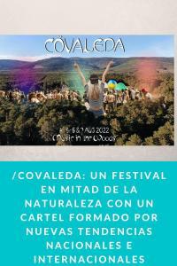 Nace Covaleda Un festival en mitad de la naturaleza con un cartel formado por nuevas tendencias nacionales e internacionales