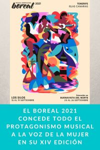 El Boreal 2021 concede todo el protagonismo musical a la voz de la mujer en su XIV edición