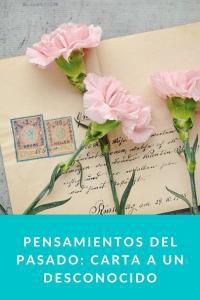 Pensamientos del pasado: Carta a un desconocido