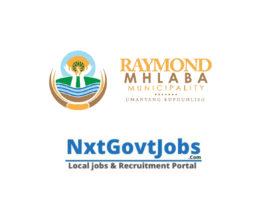 Raymond Mhlaba Local Municipality vacancies 2021 | Amathole Government jobs | Eastern Cape Municipality vacancies