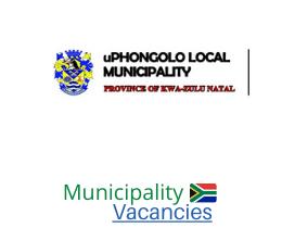 uPhongolo Local municipality vacancies 2021 | uPhongolo Local vacancies | KwaZulu-Natal Municipality
