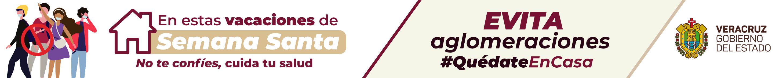 031921-EN ESTAS VACACIONES DE SEMANA SANTA- Evita aglomeraciones-GOB-BANNER-SANDY-V1 (1)_700x70.png