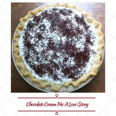 Chocolate Cream Pie, A love Story from Guilty Chocoholic Mama