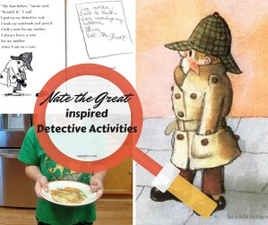 Nate the Great Detective Activities - fun children's activities based on the Nate the Great children's series.