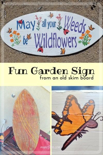 Fun Garden Sign - repurpose an old skim board into a whimsical garden sign. Garden Art. Upcycle. DIY.