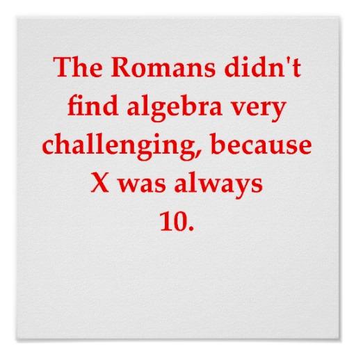 funny_math_joke_poster-r967a92474efa488d9b87051ac479a653_wvk_8byvr_512