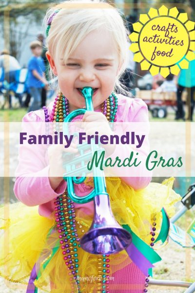 Celebrate a Kid Friendly Mardi Gras at home with these fun Mardi Gras crafts, activities and Cajun and Creole Foods.