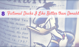 8 Fictional Ducks Better than Donald Duck - fun fictional duck characters