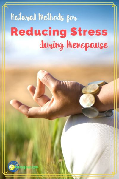 "woman in lotus position with text overlay ""Natural Methods for Reducing Stress during Menopause""."