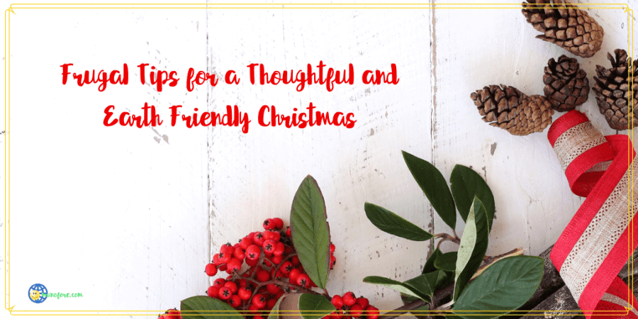"christmas greenery with text ""Frugal tips for a thoughtful and earth friendly Christmas. """