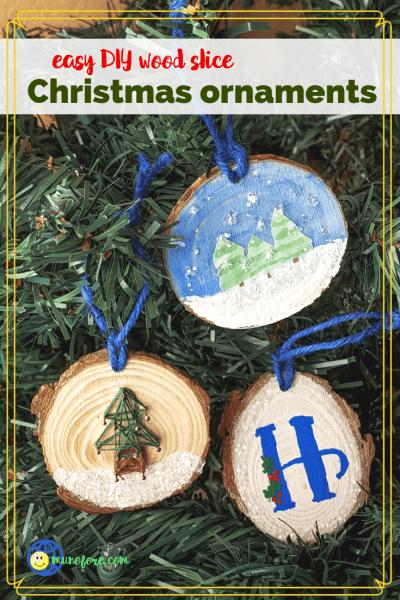 easy DIY wood slice Christmas Ornaments