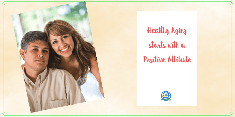 "smiling couple with text overlay ""healthyaging starts with a positive attitude"