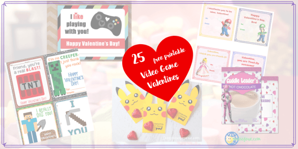 """collage of video game themed Valentines with text overlay """"25 free printable video game valentines"""""""