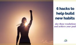 """woman raising her arm in the sunlight with text overlay """"6 hacks to help you build new habits"""""""