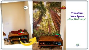 """before and after photos of wallpaper mural installation with text overlay """"Transform Your Space with a Wall Mural"""""""