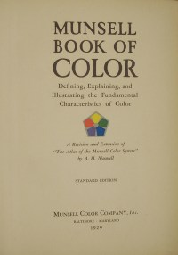 The Munsell Book of Color 1929: Foreward by F.G. Cooper ...